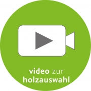 video Zur Holzauswahl